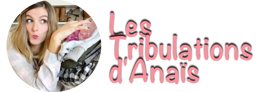 Tribulations d'Anaïs